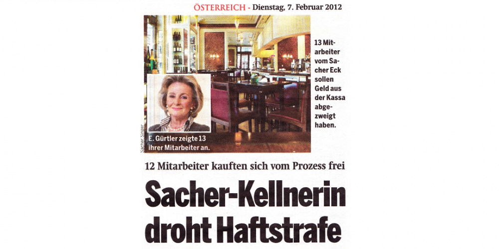 Sacher-Kellnerin droht Haftstrafe