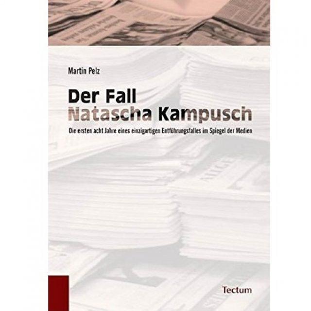 Der Fall Natascha Kampusch