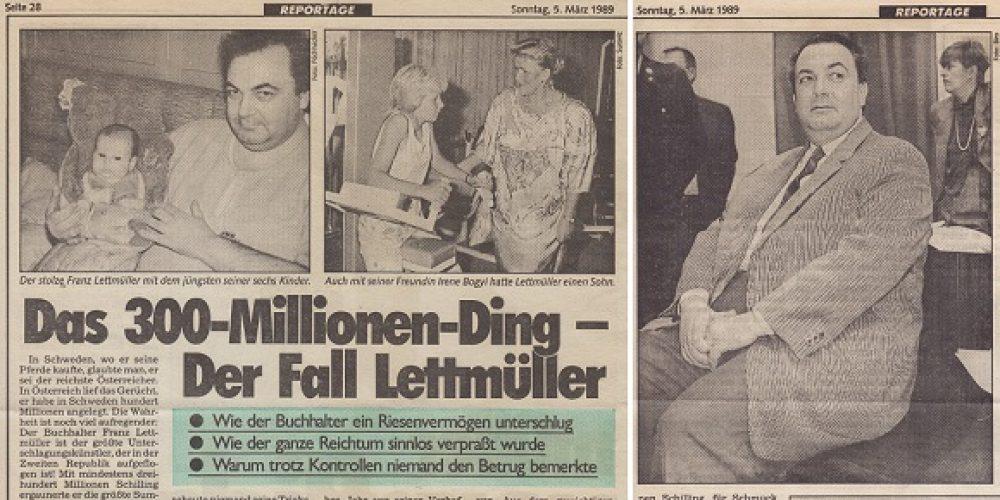 Das 300 Millionen Ding – Der Fall Lettmüller